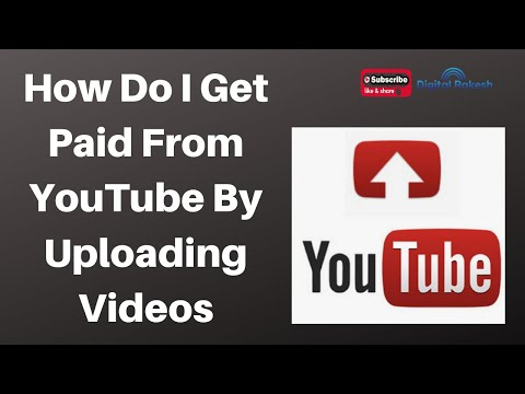 How do I get paid from YouTube by uploading videos