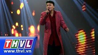 THVL | Ngôi sao phương Nam - Tập 10(sing-off): Chưa bao giờ - Nguyễn Thiện Thuật
