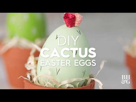 DIY Cactus Easter Eggs | Made By Me - Craft | Better Homes & Gardens