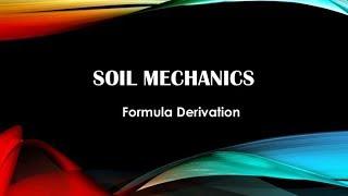 Soil Mechanics | 3. Derivation Of Important Formulas|Soil Water Relationships