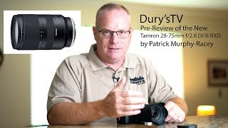 Tamron 28-75mm F/2.8 Di III RXD Lens Review By Patrick Murphy-Racey