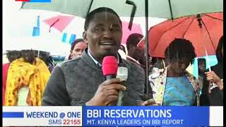 Mt. Kenya leaders maintain that they will only support BBI report if it will meet their demands