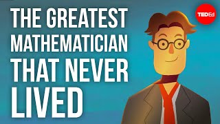 The greatest mathematician that never lived - Pratik Aghor