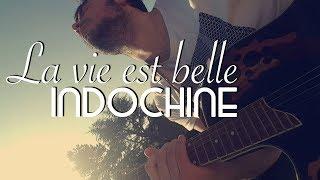 La Vie Est Belle by Indochine  l Cover by LoyK