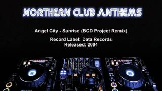 Angel City - Sunrise (BCD Project Remix)