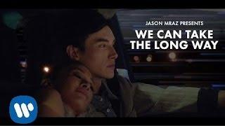 Video We Can Take The Long Way de Jason Mraz
