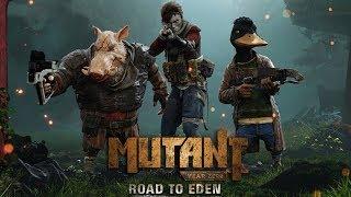 Mutant Year Zero: Road to Eden - Мутанты на страже Человечества!