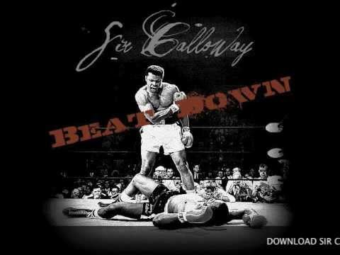 Sir Calloway - Beat Down (Feat. Yung Ruckus)