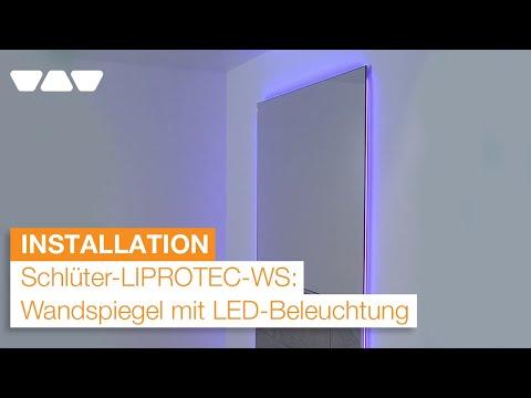 Wandspiegel mit LED-Beleuchtung einbauen: Schlüter®-LIPROTEC-WS