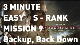 [MGS5: TPP] EASY 3 minute S-Rank Mission 9 Backup, Back Down