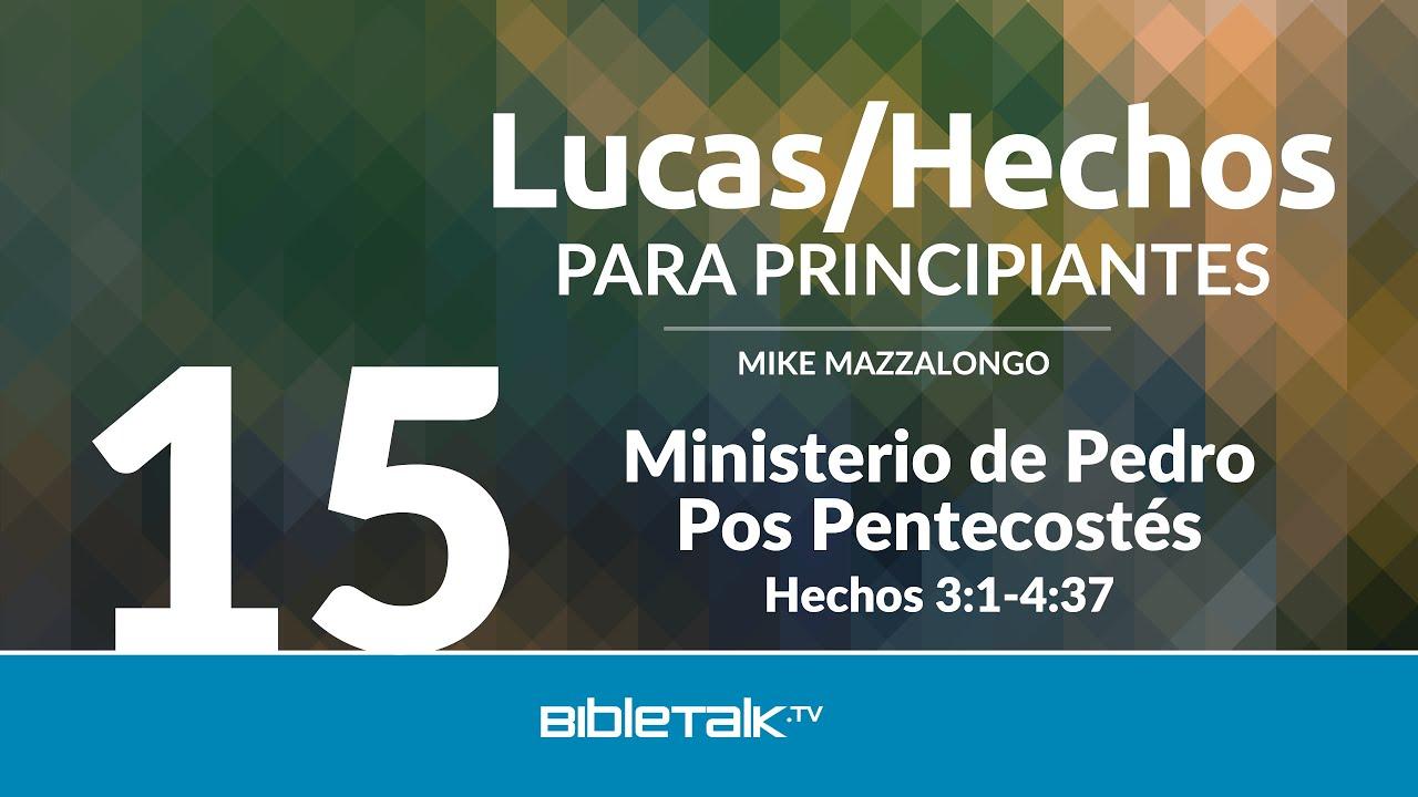 15. El Ministerio de Pedro Pos Pentecostés