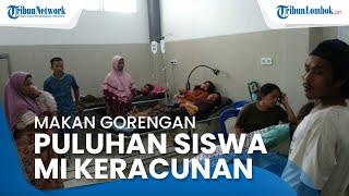 Setelah Makan Gorengan, Puluhan Siswa Madrasah Ibtidaiyah di Lombok Tengah Alami Keracunan