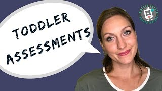Toddler Assessments | Early Intervention Speech Therapy