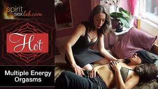 Multiple Energy Orgasms - 6 Secret ingredients to Profound Pleasure