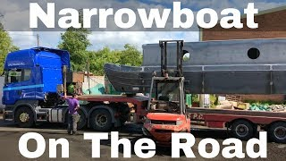 Narrowboat On The Road - Moving our New Build Narrowboat by Lorry.