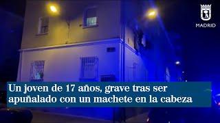 Un joven de 17 años, grave tras ser apuñalado con un machete en la cabeza en Villaverde