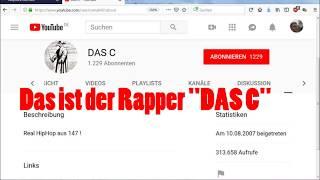 Möchtegern-Rapper DAS C beleidigt mich auf meinem Kanal