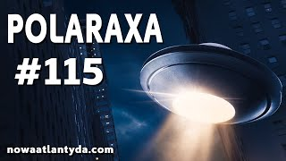 Polaraxa 115 – UFO i agencje Ujawnienia