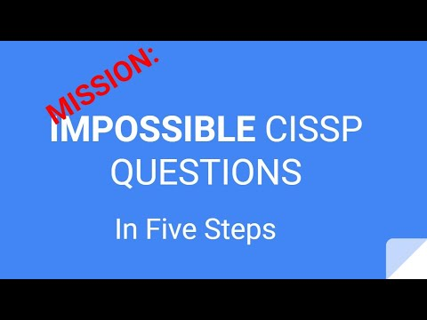 How to Answer Hard CISSP Questions in 5 Steps - YouTube