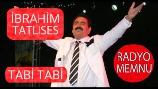 İbrahim Tatlıses - Tabi Tabi * Yüksek Kalite * HD * 2017