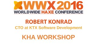 Kha workshop at the WWX2016 with Robert Konra