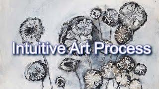 The Intuitive Art Process by Sandra Kunz