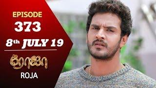 ROJA Serial   Episode 373   8th July 2019   Priyanka   SibbuSuryan   SunTV Serial   Saregama TVShows