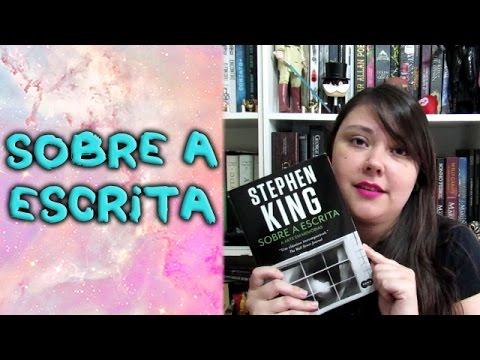 Sobre a escrita, Stephen King - resenha sem spoilers