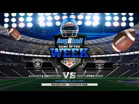 AugBball Game of the Week powered by SUVtv: Augusta Christian vs. Ben Lippen