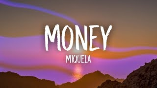 Miquela - Money (Lyrics)