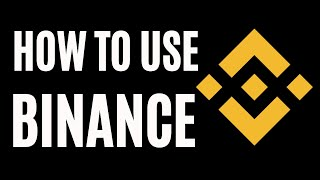 How To Use Binance - Buy & Sell Crypto