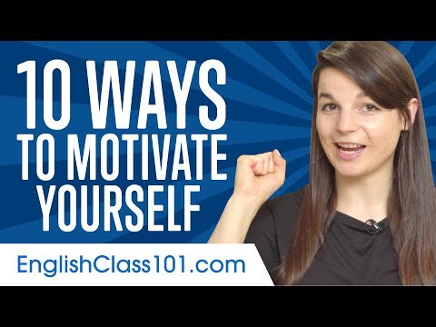10 Ways to Motivate Yourself When Learning English