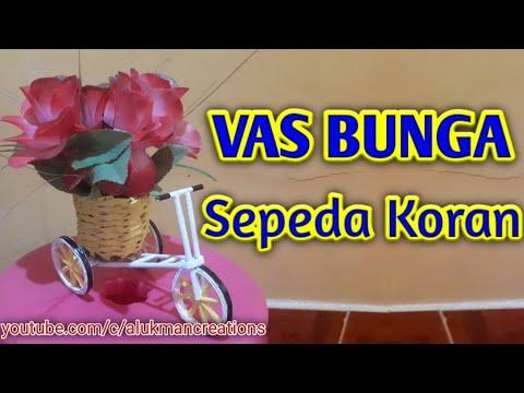 Video Cara Membuat Vas Bunga Sepeda Kertas Kaskus