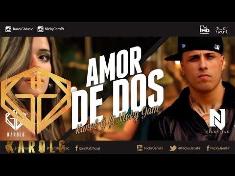 Letra Amor de Dos Karol G ft Nicky Jam