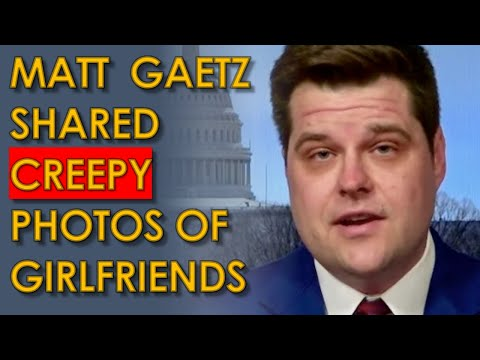 Matt Gaetz shared TROUBLING Photos of Women on House Floor: CNN