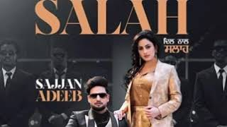 Dil Naal Salah (Audio) Sajjan Adeeb Ft. Gurlej Akhtar New punjabi 🎵🎵 Song