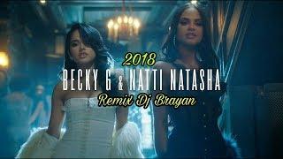 Becky G, Natti Natasha   Sin Pijama Remix (Dj Brayan)