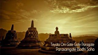 Teyata Om Gate Gate Paragate Parasamgate Bodhi Soha   Praja Paramita Heart Mantra -Buddha