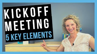 Kickoff Meeting [YOUR GUIDE TO STARTING PROJECTS]