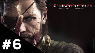 Metal Gear Solid V The Phantom Pain FR | Épisode 6 : Où dorment les abeilles ? - Gameplay