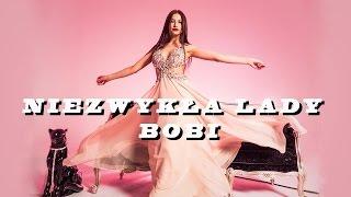 Bobi - Niezwykła Lady
