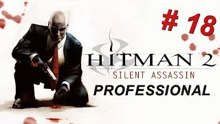 Hitman 2: Silent Assassin Mission #18 - Terminal Hospitality