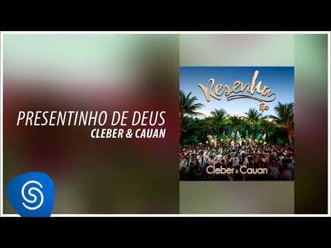 Cleber & Cauan – Presentinho de Deus (2018)
