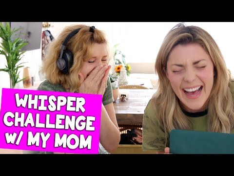 WHISPER CHALLENGE w/ MY MOM // Grace Helbig