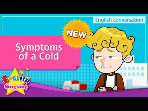 [NEW] 14. Symptoms of a Cold (English Dialogue) - Role-play conversation for Kids