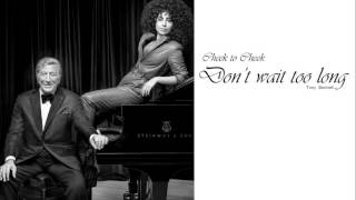Tony Bennett - Don't wait too Long