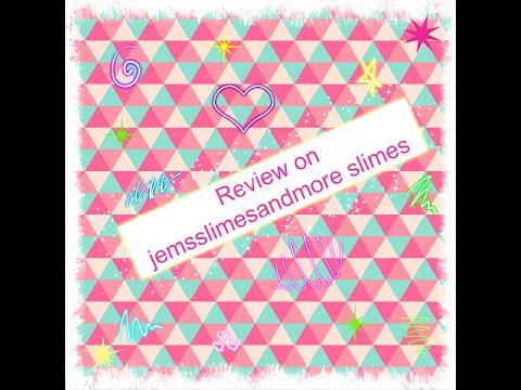 Review on Jemsslimesandmore slime #jemsslimesandmore #slimereview