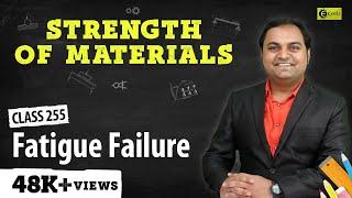Fatigue Failure - Theories of Elastic Failure - Strength of Materials
