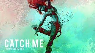 Thomas Bergersen - Catch Me (feat. Sonna)