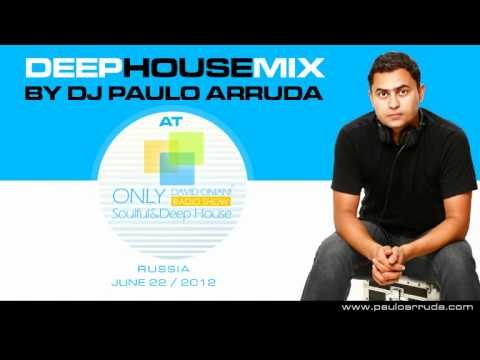 DJ Paulo Arruda – Deep House Mix Session – David Oniani Radio Show | Russia